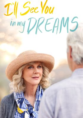I'll See You in My Dreams's Poster