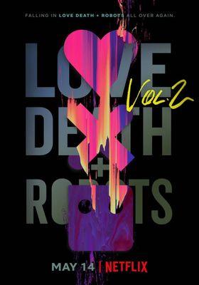 Love, Death & Robots Season 2's Poster