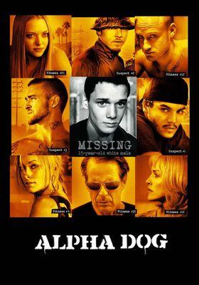 Alpha Dog's Poster