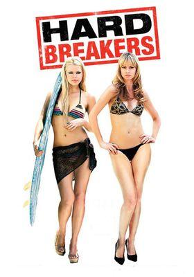 Hard Breakers's Poster