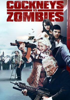 Cockneys vs Zombies's Poster