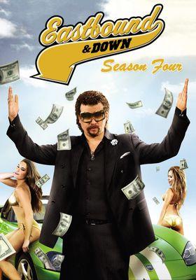 Eastbound & Down Season 4's Poster