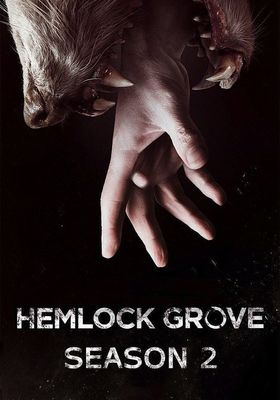 Hemlock Grove Season 2's Poster