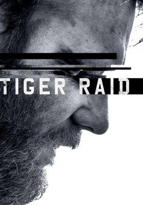 Tiger Raid's Poster