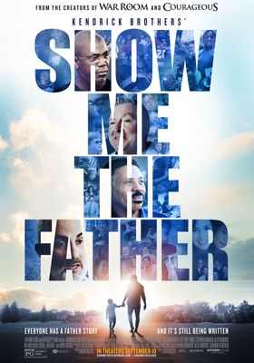 Show Me the Father's Poster