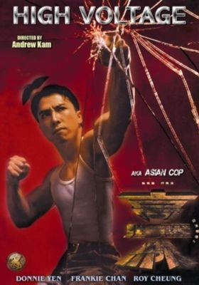Asian Cop: High Voltage's Poster