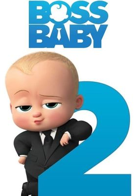 The Boss Baby: Family Business's Poster