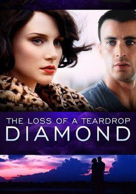 The Loss of a Teardrop Diamond's Poster