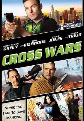 Cross Wars's Poster