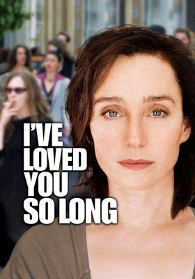 I've Loved You So Long's Poster