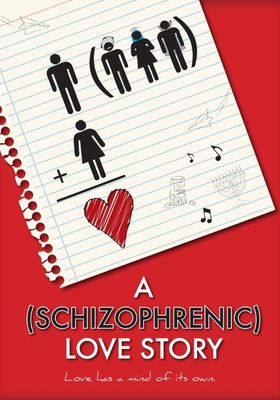 A Schizophrenic Love Story's Poster