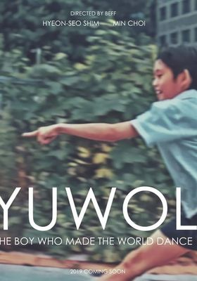 Yuwol: The Boy Who Made the World Dance's Poster