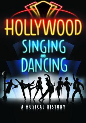 『Hollywood Singing And Dancing: A Musical History(原題)』のポスター