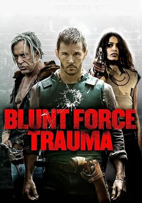 Blunt Force Trauma's Poster