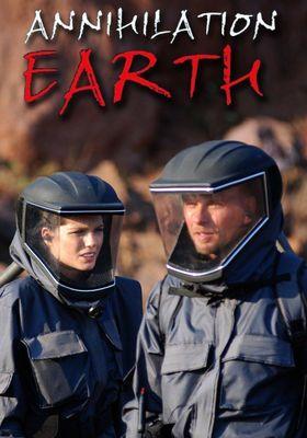 Annihilation Earth's Poster
