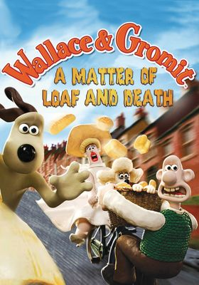 Wallace & Gromit: A Matter of Loaf and Death's Poster
