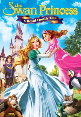 The Swan Princess: A Royal Family Tale's Poster