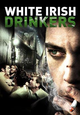 White Irish Drinkers's Poster