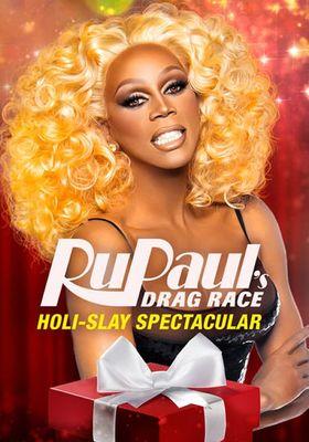 RuPaul's Drag Race Holi-Slay Spectacular 's Poster