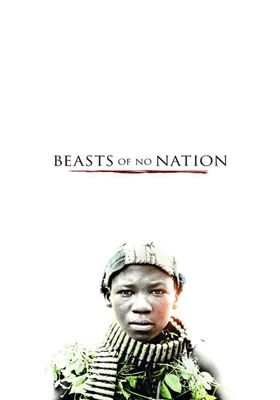 Beasts of No Nation's Poster
