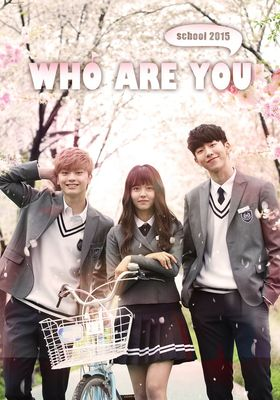 Who Are You: School 2015's Poster