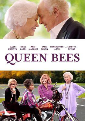 Queen Bees's Poster