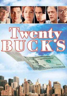 Twenty Bucks's Poster