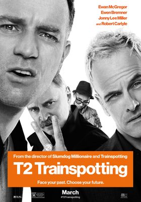 『T2 トレインスポッティング』のポスター