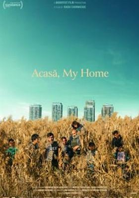 Acasa, My Home's Poster