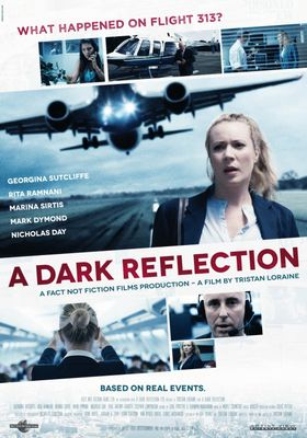 A Dark Reflection's Poster