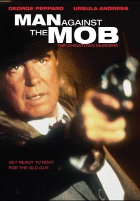 Man Against The Mob: The Chinatown Murders's Poster