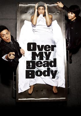 Over My Dead Body's Poster