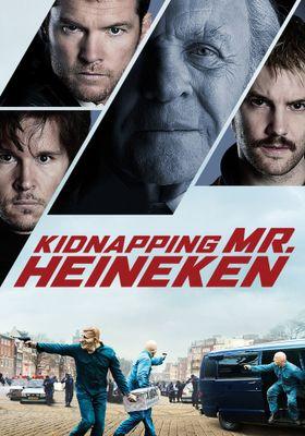 Kidnapping Mr. Heineken's Poster