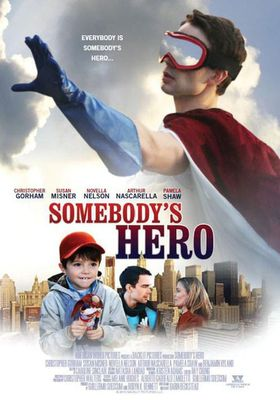 『Somebody's Hero(原題)』のポスター