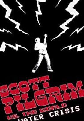 『Scott Pilgrim vs. the World Water Crisis(原題)』のポスター