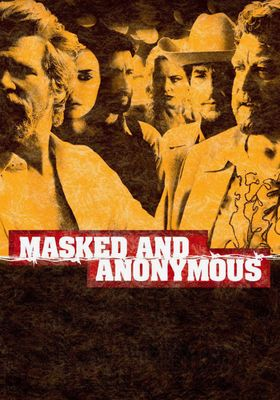 Masked and Anonymous's Poster