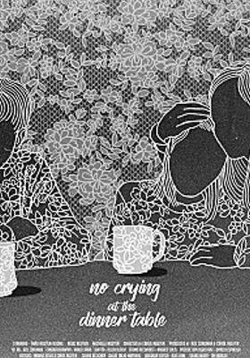 No Crying At The Dinner Table's Poster
