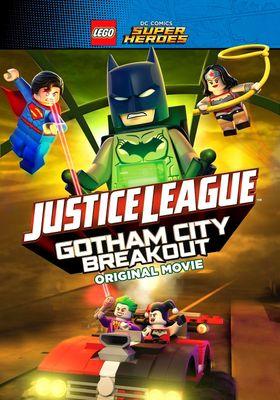 LEGO DC Comics Super Heroes: Justice League - Gotham City Breakout's Poster