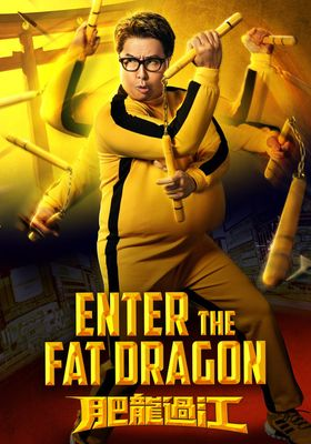 Enter the Fat Dragon's Poster