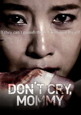 Don't Cry, Mommy's Poster
