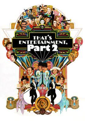 『ザッツ・エンタテインメント PART2』のポスター
