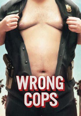Wrong Cops's Poster
