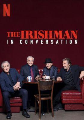 The Irishman: In Conversation's Poster