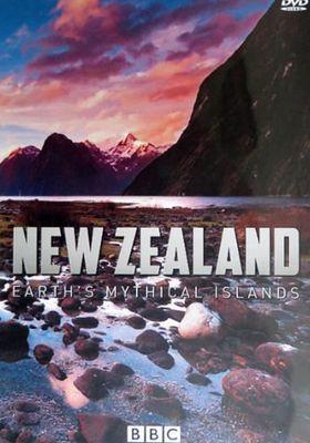 『New Zealand: Earth's Mythical Islands(原題)』のポスター