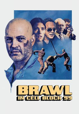 Brawl in Cell Block 99's Poster