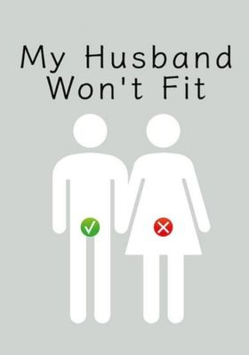 My Husband Won't Fit 's Poster