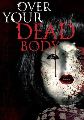 Over Your Dead Body's Poster