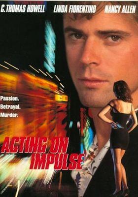 『Acting on Impulse』のポスター