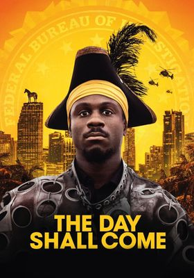 The Day Shall Come's Poster