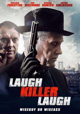 Laugh Killer Laugh's Poster